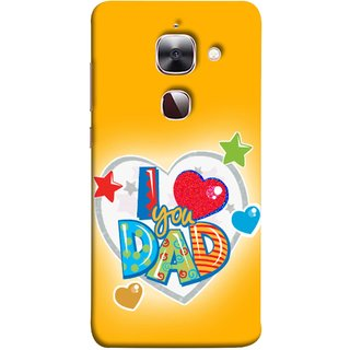FUSON Designer Back Case Cover For LeEco Le Max 2 :: LeTV Max 2 (Daddy Father Stars Heart Colourful Lovely Family)