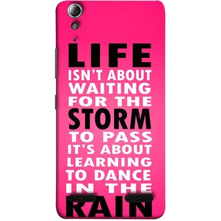 FUSON Designer Back Case Cover For Lenovo A6000 :: Lenovo A6000 Plus :: Lenovo A6000+ (To Pass Its About Learning To Dance In Rain Life)
