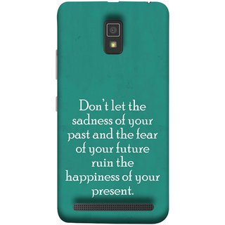 FUSON Designer Back Case Cover For Lenovo A6600 (Your Future Ruin The Happiness Of Your Present )