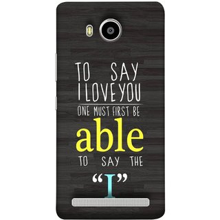 FUSON Designer Back Case Cover For Lenovo A7700 (One Must Say First I Able To Pyar Prem Young)