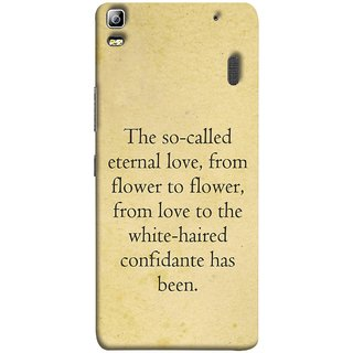 FUSON Designer Back Case Cover For Lenovo K3 Note :: Lenovo A7000 Turbo (From Love To White Haired Confidante Has Been)