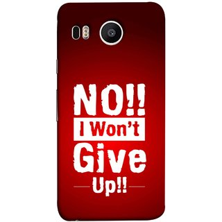 FUSON Designer Back Case Cover For LG Nexus 5X :: LG Google Nexus 5X New (I Will Always Try And Never Ever Give Up Creative)
