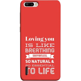 FUSON Designer Back Case Cover For Huawei Honor 6 Plus (So Natural And So Essential To Life Lover Forever)