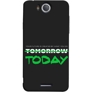 FUSON Designer Back Case Cover For InFocus M530 (Not Tomorrow But Today Kiyosaki Quotes Inspirational)