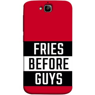 FUSON Designer Back Case Cover For Huawei Honor Holly 2 Plus :: Huawei Honor 2 Plus (Food Before Dudes Food Lovers Mac D Lovers )
