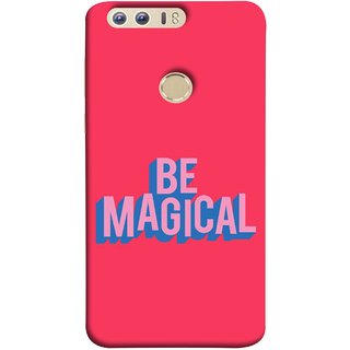 FUSON Designer Back Case Cover For Huawei Honor 8 (Wand Magically Make Differnece To Others Life )