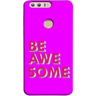 FUSON Designer Back Case Cover For Huawei Honor 8 (Make Differnece To Others Life Take Your Dreams )