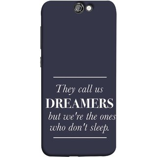 FUSON Designer Back Case Cover For HTC One A9 (But We Are The Ones Who Don'T Sleep Successful )