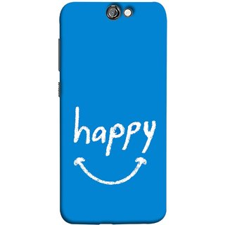 FUSON Designer Back Case Cover For HTC One A9 (Blue Background Themes Stay Happy White Font)