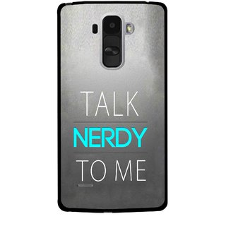 Snooky Printed Talk Nerdy Mobile Back Cover For Lg G4 Stylus - Grey