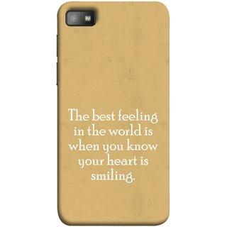FUSON Designer Back Case Cover For BlackBerry Z10 (Heart Is Smiling Best Feeling In World Keep Smile)