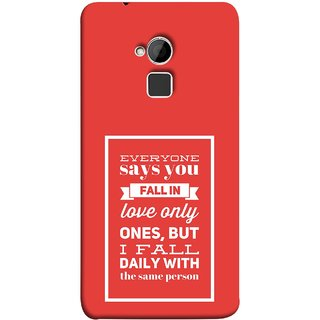 FUSON Designer Back Case Cover For HTC One Max :: HTC One Max Dual SIM (Everyone Says You Fall In Love Only Once )