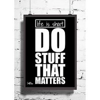Cool Abstract Motivation Life Is Short Do Wall Posters, Art Prints, Decals (8X12 Inches)