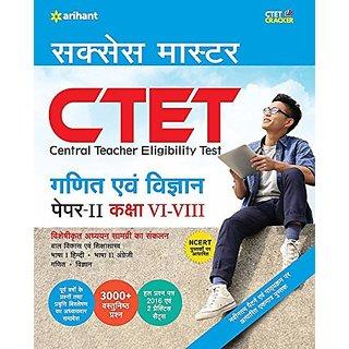CTET Success Master Ganit Avum Vigyan Shikshak Ke Liye Paper-II Class VI-VIII