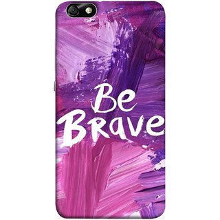 FUSON Designer Back Case Cover For Huawei Honor 4X :: Huawei Glory Play 4X (Be Strong Always Face Issues Bravery Painting )