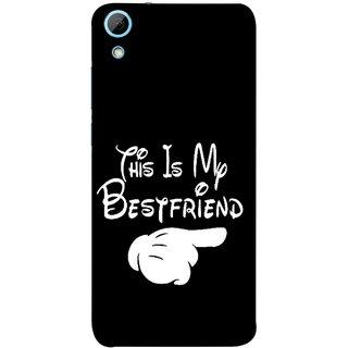 FUSON Designer Back Case Cover For HTC Desire 826 :: HTC Desire 826 Dual Sim (Friends Always Together Dosti Yaari Masti Maja Fun)