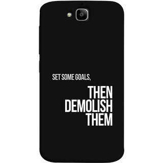 FUSON Designer Back Case Cover For Huawei Honor Holly 2 Plus :: Huawei Honor 2 Plus (Motivational Inspirational Saying Quotes Words Big)