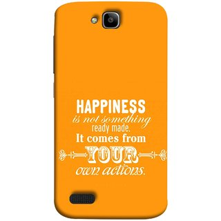 FUSON Designer Back Case Cover For Huawei Honor Holly (It Comes From Your Own Actions Happy In Life)