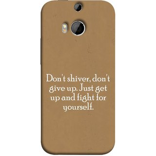 FUSON Designer Back Case Cover For HTC One M8 :: HTC M8 :: HTC One M8 Eye :: HTC One M8 Dual Sim :: HTC One M8s (Yourself Motivational Inspirational Saying Quotes)