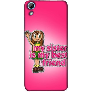 FUSON Designer Back Case Cover For HTC Desire 628 :: HTC Desire 628 Dual Sim  (Family Best Sister Brothers Live Forever Together)