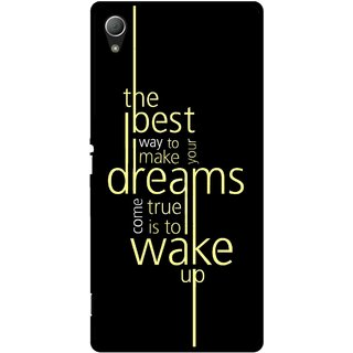 Snooky Printed Wake up for Dream Mobile Back Cover For Sony Xperia Z3 - Multi