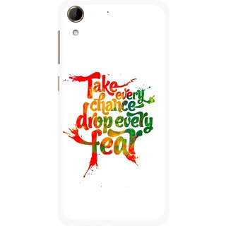 Snooky Printed Drop Fear Mobile Back Cover For HTC Desire 728 - Multi
