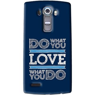 Snooky Printed Love Your Work Mobile Back Cover For Lg G4 - Multi