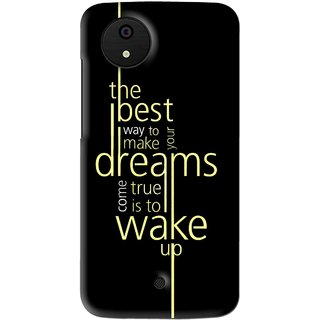 Snooky Printed Wake up for Dream Mobile Back Cover For Micromax Canvas Android One - Multi