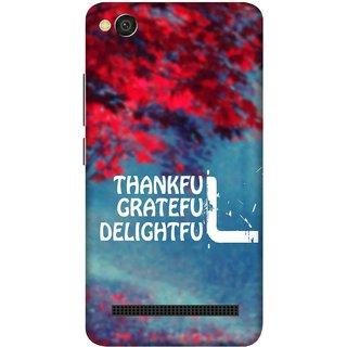 Print Opera Hard Plastic Designer Printed Phone Cover for xiaomimi4a Thankful grateful delightful