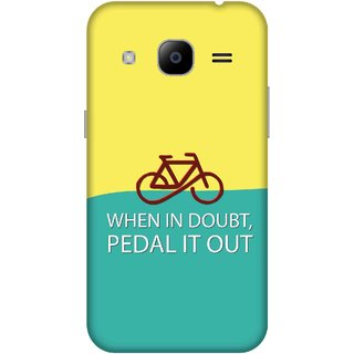 Print Opera Hard Plastic Designer Printed Phone Cover for samsunggalaxy j2 2016 When in doubt pedal is out
