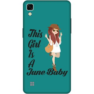 Print Opera Hard Plastic Designer Printed Phone Cover for lg xpower This girl is a june baby