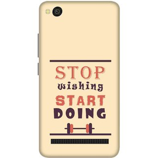 Print Opera Hard Plastic Designer Printed Phone Cover for xiaomimi4a Stop wishing start doing