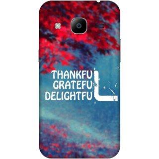 Print Opera Hard Plastic Designer Printed Phone Cover for samsunggalaxy j2 2016 Thankful grateful delightful