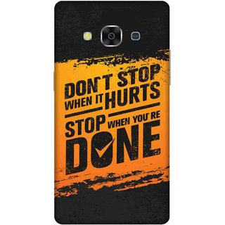 Print Opera Hard Plastic Designer Printed Phone Cover for samsunggalaxy j3pro Dont stop when it hurts