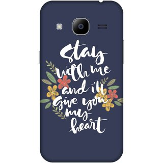 Print Opera Hard Plastic Designer Printed Phone Cover for samsunggalaxy j2 2016 Stay with me and i will give you my heart
