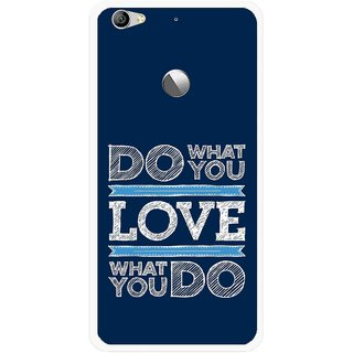 Snooky Printed Love Your Work Mobile Back Cover For Letv Le 1S - Multi
