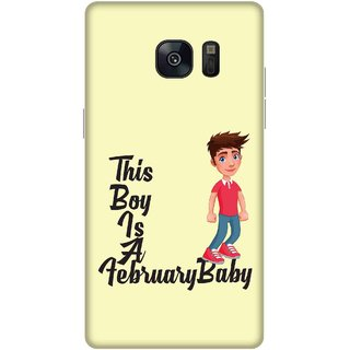 Print Opera Hard Plastic Designer Printed Phone Cover for samsung galaxynote7-note6 This boy is a february baby