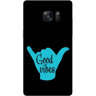 Print Opera Hard Plastic Designer Printed Phone Cover for samsung galaxynote7-note6 Good vibes