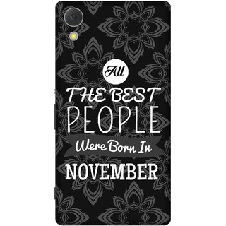Print Opera Hard Plastic Designer Printed Phone Cover for sony xperiac6 Best people are born in november
