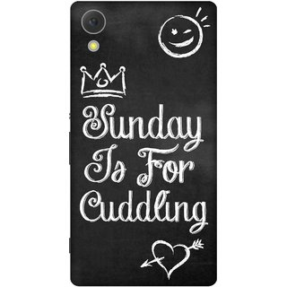 Print Opera Hard Plastic Designer Printed Phone Cover for sony xperiac6 Sunday is for cuddling