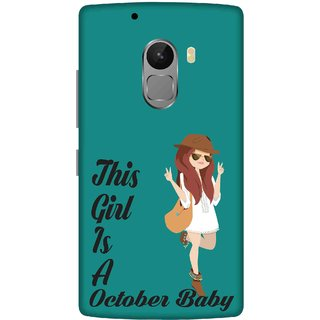 Print Opera Hard Plastic Designer Printed Phone Cover for lenovo a7010-vibek4note This girl is a october baby