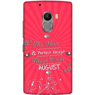 Print Opera Hard Plastic Designer Printed Phone Cover for lenovo a7010-vibek4note Perfect man born in august