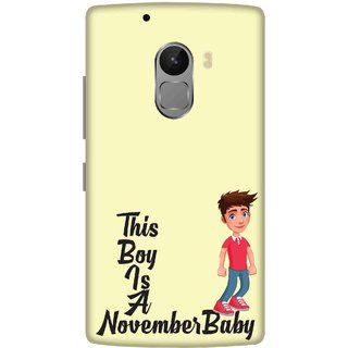 Print Opera Hard Plastic Designer Printed Phone Cover for lenovo a7010-vibek4note This boy is a november baby