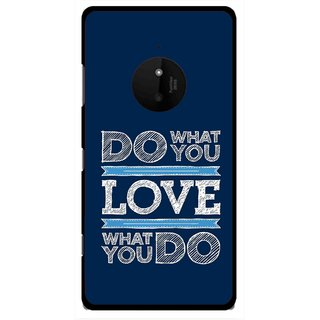Snooky Printed Love Your Work Mobile Back Cover For Microsoft Lumia 830 - Multi