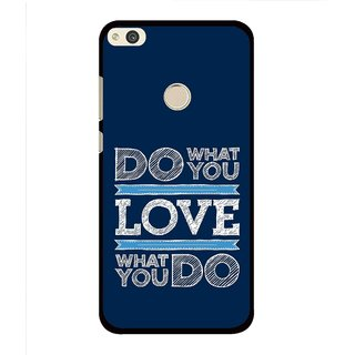 Snooky Printed Love Your Work Mobile Back Cover For Huawei Honor 8 Lite - Multi