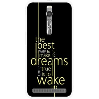 Snooky Printed Wake up for Dream Mobile Back Cover For Asus Zenfone 2 - Multi