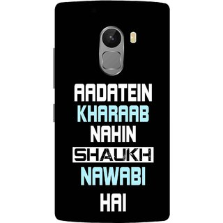 Print Opera Hard Plastic Designer Printed Phone Cover for lenovo a7010-vibek4note Aadate kharab nahi shauk nawabi hai black background