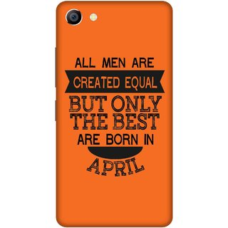 Print Opera Hard Plastic Designer Printed Phone Cover for vivo x7plus Best man born in April