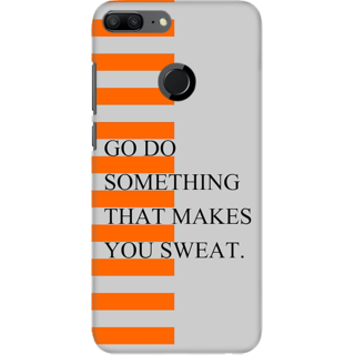 Coberta Case Designer Printed Back Cover For Huawei Honor 9 Lite - Go Do Something that makes you sweat Design