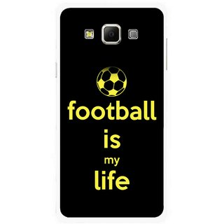 Snooky Printed Football Is Life Mobile Back Cover For Samsung Galaxy E5 - Multicolour